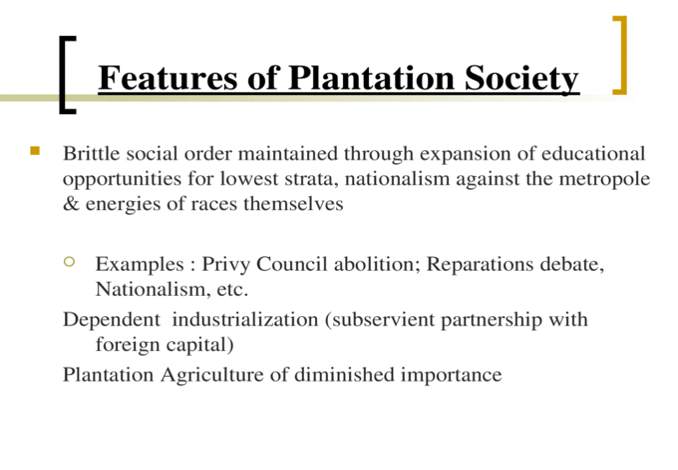 Models of Caribbean Society Plantation - Best, Levitt ...